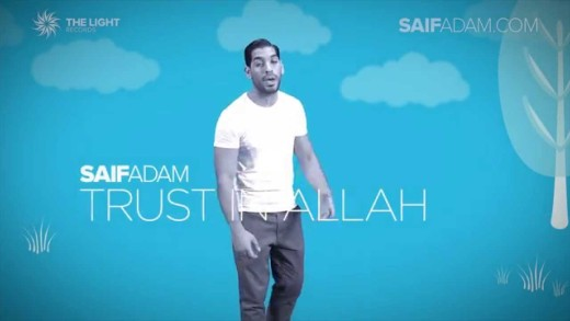 Saif Adam – Trust In Allah | Official Lyric Video